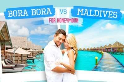 Choose one of Madlives or Bora Bora for honeymoon