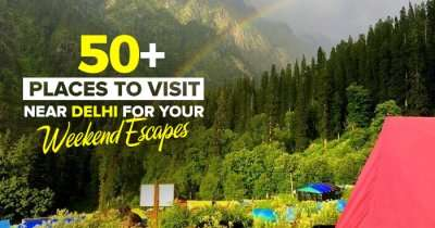 Incredible Places To Visit Near Delhi