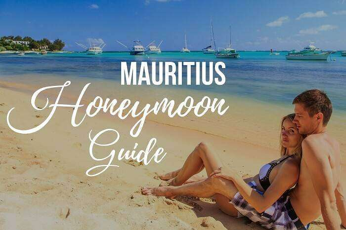 Mauritius Honeymoon Guide_18th oct