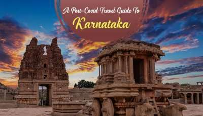 Post Covid-19 Travel Guide For Karnataka